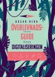 Cover for Överlevnadsguide till digitaliseringen