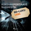 Cover for Rikosreportaasi Suomesta 1991