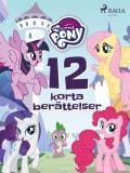 Cover for My Little Pony - 12 korta berättelser