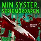 Cover for Min syster, seriemördaren