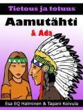 Cover for Aamutähti & Ada: Tietous ja totuus