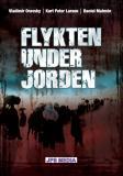 Cover for FLYKTEN UNDER JORDEN