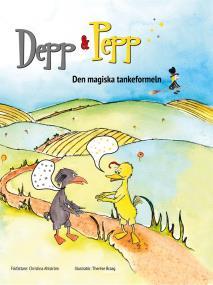 Cover for Depp & Pepp Den magiska tankeformeln