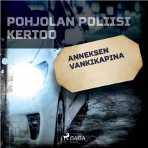 Cover for Anneksen vankikapina
