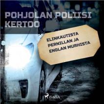 Cover for Elinkautista Pernillan ja Englan murhista