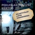 Cover for Salapyytäjät Lapin kaamoksessa