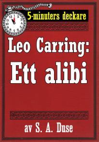 Cover for 5-minuters deckare. Leo Carring: Ett alibi. Detektivhistoria. Återutgivning av text från 1914