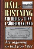 Cover for Den nyupptäckta hällristningen vid Berga-Tuna i Södermanland. Återutgivning av text från 1922