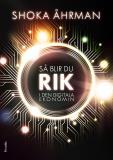 Cover for Så blir du rik i den digitala ekonomin