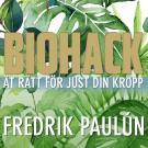 Cover for Biohack - ät rätt för just din kropp
