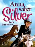 Cover for Anna säljer Silver