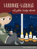Cover for Huddinge-Hanna och julen - tredje advent