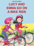 Cover for Lucy and Emma go on a Bike Ride