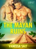 Cover for The Mayan Ruins - Erotic Short Story