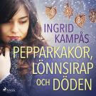 Cover for Pepparkakor, lönnsirap och döden