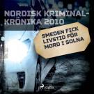 Cover for Smeden fick livstid för mord i Solna