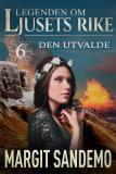 Cover for Den utvalde: Ljusets rike 6