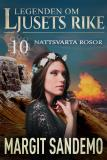 Cover for Nattsvarta rosor: Ljusets rike 10