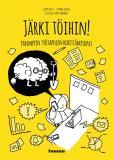 Cover for Järki töihin! : Parempien työtapojen kehittämisopas