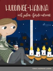 Cover for Huddinge-Hanna och julen - fjärde advent