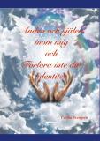 Cover for Anden och själen inom mig och Förlora inte din identitet