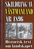 Cover for Skildring av Västmanland år 1896. Återutgivning av historisk text