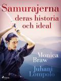 Cover for Samurajerna: deras historia och ideal