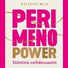 Cover for Perimenopower – Valmiina vaihdevuosiin