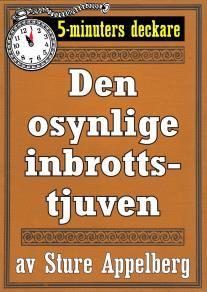 Cover for 5-minuters deckare. Den osynlige inbrottstjuven. Återutgivning av text från 1935