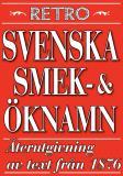 Cover for Svenska ök- och smeknamn. Återutgivning av text från 1876