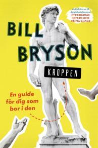 Cover for Kroppen : en guide för dig som bor i den