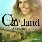 Cover for A Golden Lie (Barbara Cartland's Pink Collection 113)