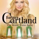 Cover for The Bride Runs Away (Barbara Cartland's Pink Collection 117)