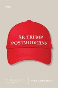 Cover for Är Trump postmodern?