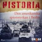 Cover for Den amerikanska spionstyrkan i Berlin