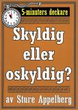 Cover for 5-minuters deckare. Skyldig eller oskyldig? Återutgivning av text från 1944