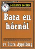 Cover for 5-minuters deckare. Bara en hårnål. Återutgivning av text från 1944