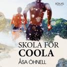 Cover for Skola för coola