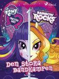 Cover for Equestria Girls - Den stora bandkampen