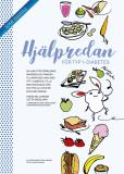 Cover for Hjälpredan för typ 1-diabetes : en hjälp för föräldrar, anhöriga och vänner till barn med typ 1-diabetes ; fylld med matglädje, råd och tips - allt för en enklare vardag