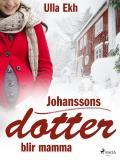 Cover for Johanssons dotter blir mamma