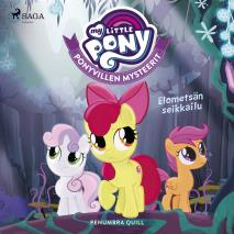 Cover for My Little Pony - Ponyvillen Mysteerit - Elometsän seikkailu
