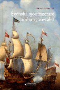 Cover for Svenska sjöofficerare under 1500-talet