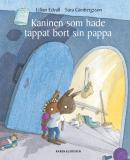 Cover for Kaninen som hade tappat bort sin pappa