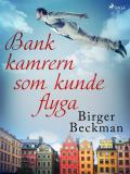 Cover for Bankkamrern som kunde flyga