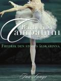 Cover for Barberina Campanini: Fredrik den stores älskarinna