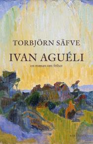 Cover for Ivan Aguéli : en roman om frihet