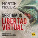 Cover for Seb Damon, Libertad Virtual