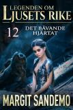 Cover for Det bävande hjärtat: Ljusets rike 12