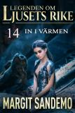 Cover for In i värmen: Ljusets Rike 14